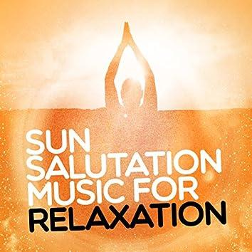 Sun Salutation Music for Relaxation