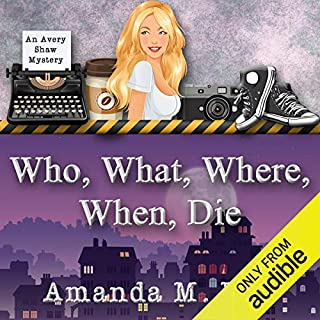 Who, What, Where, When, Die audiobook cover art