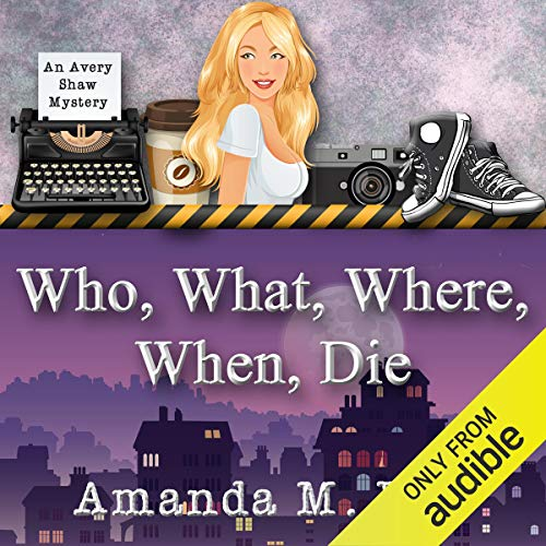 Couverture de Who, What, Where, When, Die