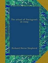The school of Pantagruel; an essay
