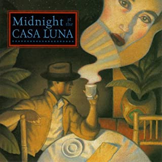 Midnight at the Casa Luna audiobook cover art