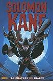 Solomon Kane, Tome 1 - Le château du diable
