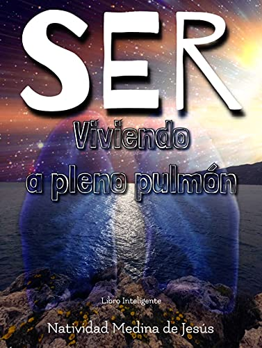 SER: Viviendo a pleno pulmón (Spanish Edition)
