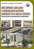Recupero edilizio e riqualificazione energetica degli edifici. Interventi per la manutenzione e sostenibilità