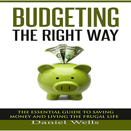 Budgeting the Right Way audiobook cover art