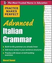 Practice Makes Perfect Advanced Italian Grammar (Practice Makes Perfect Series)