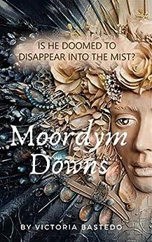 Moordym Downs by [Victoria Bastedo]