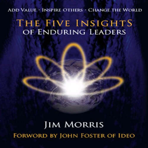 The Five Insights of Enduring Leaders audiobook cover art