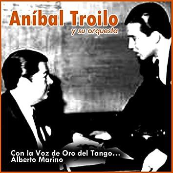 Con la Voz de Oro del Tango… Alberto Marino