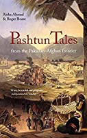 Pashtun Tales: From the Pakistan-Afghan Frontier