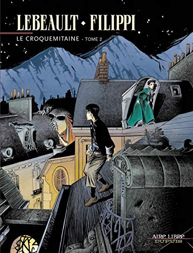 Le Croquemitaine - tome 2 - Le Croquemitaine, tome 2