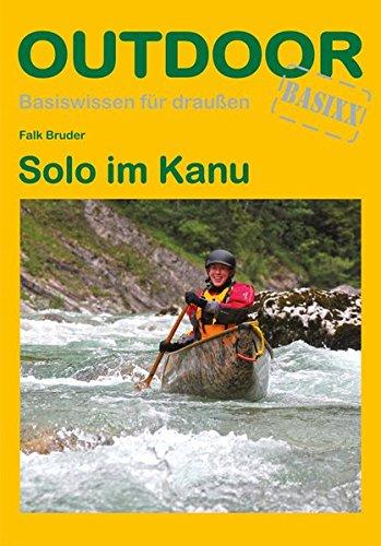 Solo im Kanu (Basiswissen für draußen)