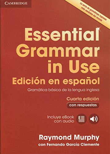 Essential Grammar in Use Book with answers and Interactive eBook Spanish edition...