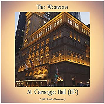 At Carnegie Hall (EP) (All Tracks Remastered)