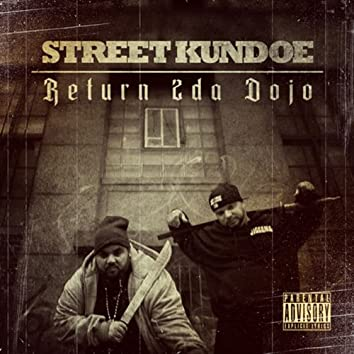 Street Kundoe: Return 2 da Dojo
