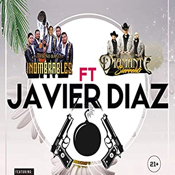 Javier Diaz Inombrables (feat. Diamante Sierreño)