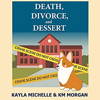 Death, Divorce, and Dessert audiobook cover art