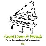 Grant Green & Friends, Vol. 1 (feat. Ike Quebec, Sonny Clark, Sam Jones, Louis Hayes)
