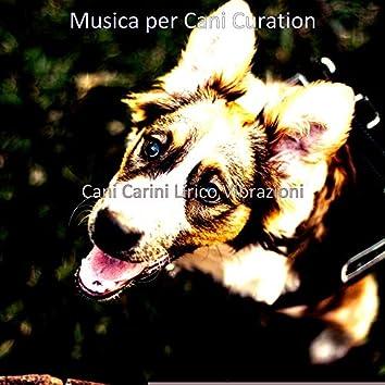 Cani Carini Lirico Vibrazioni