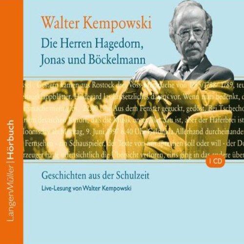 Die Herren Hagedorn, Jonas und Böckelmann. Geschichten aus der Schulzeit audiobook cover art