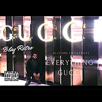 Everything Gucci