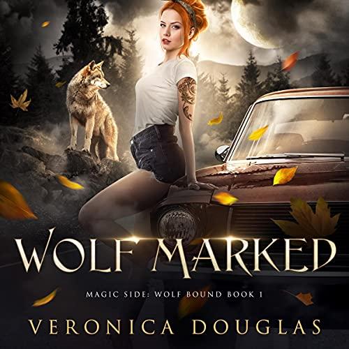 Wolf Marked: Magic Side: Wolf Bound