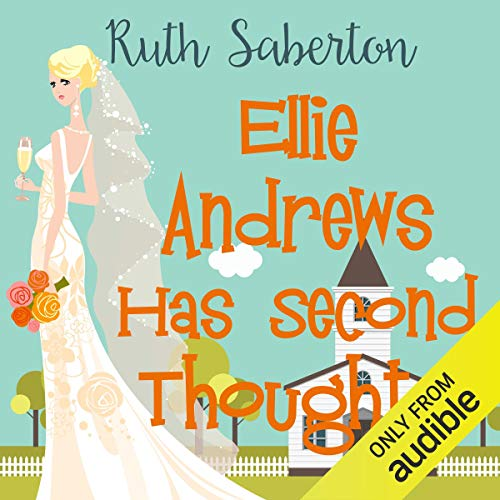 Ellie Andrews Has Second Thoughts audiobook cover art
