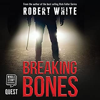 Breaking Bones                   By:                                                                                                                                 Robert White                               Narrated by:                                                                                                                                 Jonthan Keeble                      Length: 8 hrs and 3 mins     62 ratings     Overall 4.7