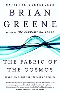The Fabric of the Cosmos: Space, Time, and the Texture of Reality (Brian Greene)(2005/2/8)
