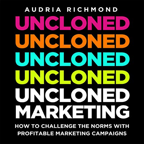 UnCloned Marketing audiobook cover art