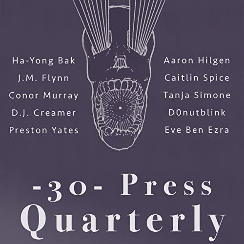 The -30- Press Quarterly: Issue Three  By  cover art