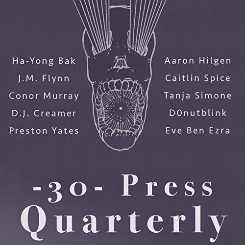 The -30- Press Quarterly: Issue Three Titelbild