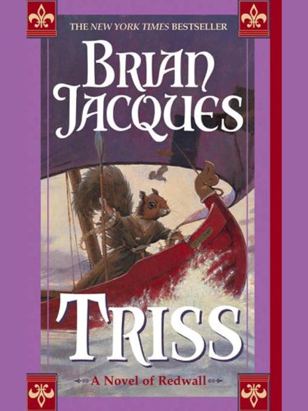 承知しましたご近所無線Triss (Redwall Book 15) (English Edition)