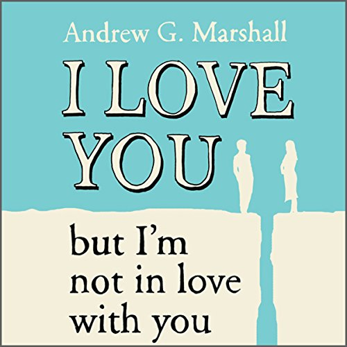 I Love You But I'm Not In Love With You audiobook cover art