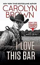 I Love This Bar (Honky Tonk Cowboys Book 1)