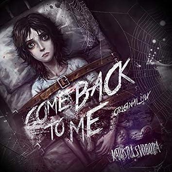 Comeback to Me