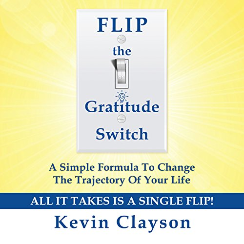 FLIP the Gratitude Switch audiobook cover art