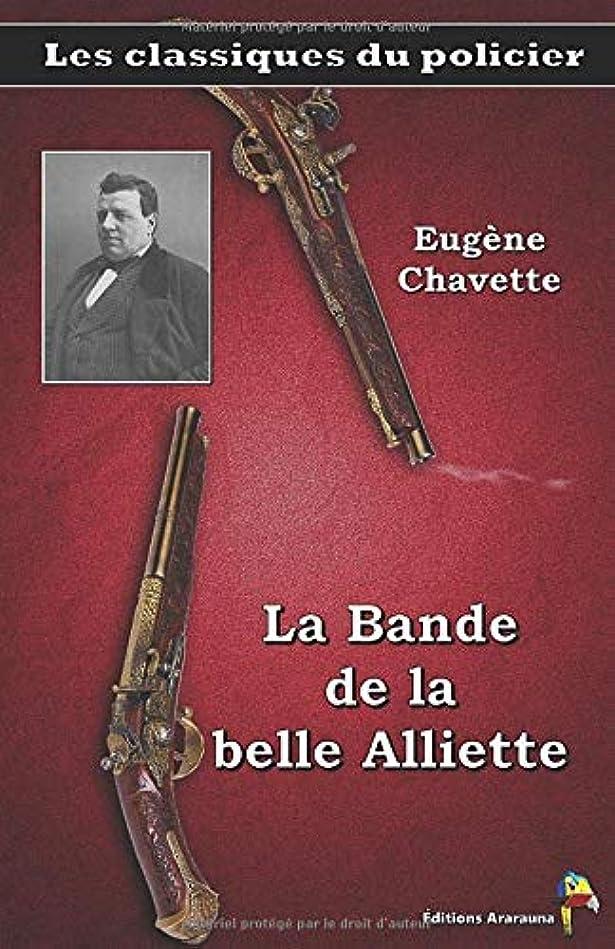 散髪悩む行政La Bande de la belle Alliette – Eugène Chavette: Les classiques du policier (17)