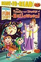 The Tricks and Treats of Halloween (History of Fun Stuff)