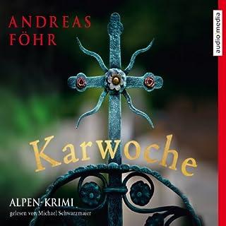 Karwoche                   Autor:                                                                                                                                 Andreas Föhr                               Sprecher:                                                                                                                                 Michael Schwarzmaier                      Spieldauer: 9 Std. und 7 Min.     422 Bewertungen     Gesamt 4,6