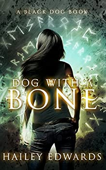 Dog with a Bone  Black Dog Universe Book 1