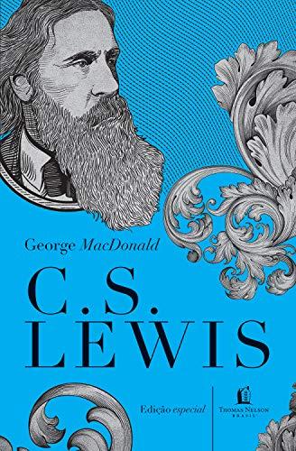 George MacDonald: uma antologia (Clássicos C. S. Lewis)