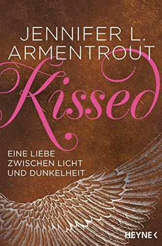 Kissed - Eine Liebe zwischen Licht und Dunkelheit (Wicked-Serie, Band 4)