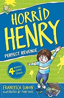 Horrid Henry's Revenge: Book 8 by [Francesca Simon, Tony Ross]