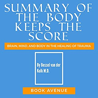 Summary of The Body Keeps the Score cover art