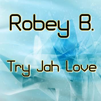Try Jah Love (feat. Sandy Chambers)