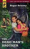 The Dead Man's Brother (Hard Case Crime Novels) - Roger Zelazny