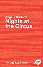Angela Carter's Nights at the Circus: A Routledge Study Guide (Routledge Guides to Literature)