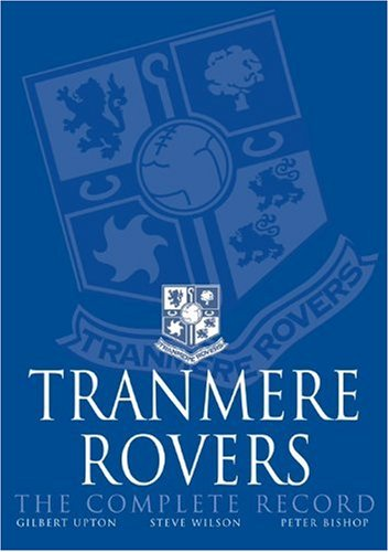 Tranmere Rovers Complete Record