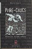 Pare-chocs: Nouvelles, journal, poèmes